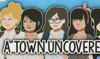 A Town Uncovered - 0.30c 18+ Adult game cover
