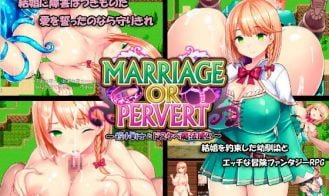 Marriage Or Pervert - Final 18+ Adult game cover