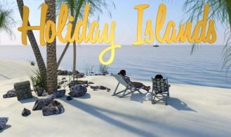 Holiday Islands - 0.1.9.0 Beta, 0.10.2, 0.10.1, 9 Update 6, Ep. 1 v9 Update 4, Ep. 1 v9, Ep. 1 v8 18+ Adult game cover