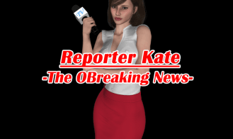 Reporter Kate - 1.01, 1.00 18+ Adult game cover