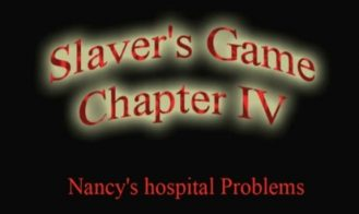 Slavers Game Chapter IV: Nancy's Hospital Problems - 0.21 18+ Adult game cover