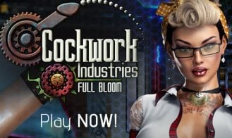 Cockwork Industries: Full Bloom - Final 18+ Adult game cover