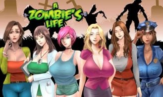 A Zombie's Life - 1.1 Beta 3 18+ Adult game cover