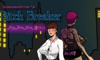 Bitch Breaker - 0.0112 18+ Adult game cover