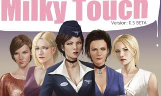 Milky Touch - Ch. 15.5 Beta, Ch. 15 Beta, Ch. 14, Ch. 14 Beta, Ch. 13 Beta, 1.25 Beta (HotFix), 1.20, 1.19, 1.15, 1.1, 1.0 Bugfix, 0.9 Bugfix2, 0.8 Bugfix, 0.8, 0.7 Bugfix, 0.7, 0.6 Beta Bugfix, 0.5, 0.5 Beta Hotfix1 18+ Adult game cover