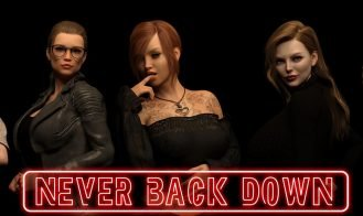 Never Back Down - 0.3, 0.2 18+ Adult game cover