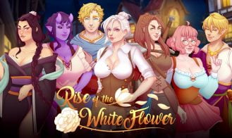 Rise of the White Flower - Ch.4, Ch.3 v0.3 18+ Adult game cover