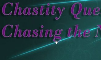 Chastity Quest: Chasing the Next Release - Build 11 18+ Adult game cover