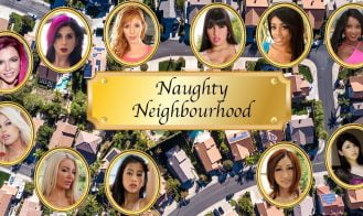 Naughty Neighbourhood - Build 7 18+ Adult game cover