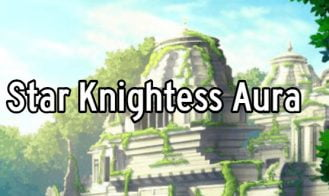 Star Knightess Aura - 0.6.1 18+ Adult game cover