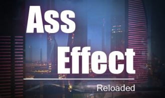 Ass Effect: Reloaded 1-3 - Final 18+ Adult game cover