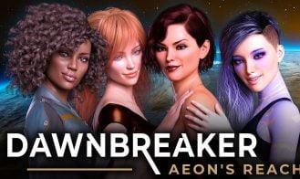 Dawnbreaker Aeon's Reach - 0.5b 18+ Adult game cover